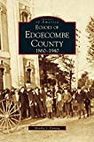 img - for Echoes of Edgecombe County: 1860-1940 book / textbook / text book