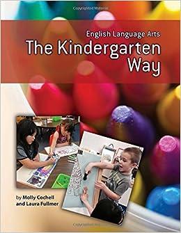 English Language Arts the Kindergarten Way (Maupin House
