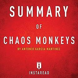 Summary of Chaos Monkeys by Antonio Garcia Martinez