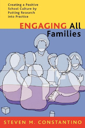 Engaging All Families: Creating a Positive School Culture...