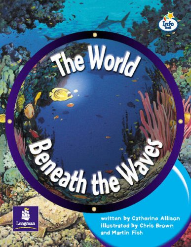 Download LILA:IT:Independent Plus:The World Beneath the Waves Info Trail Independent Plus (LITERACY LAND) PDF