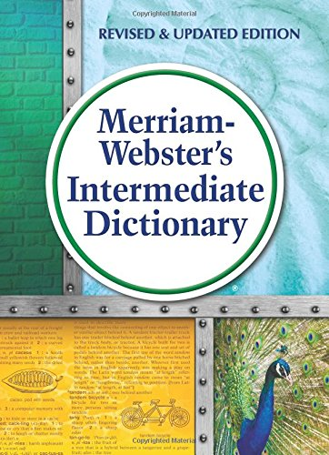 Merriam Websters Intermediate Dictionary  New Edition  2016 Copyright