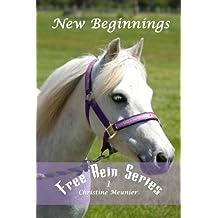 New Beginnings (Free Rein Series Book 1)