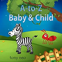 A2Z Baby & Child: Baby Animals from A to Z : A picture book for children aged 1-5 (abc baby&children 1)