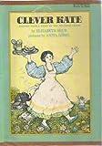 Clever Kate, Elizabeth Shub, Jacob Grimm, Wilhelm Grimm, 002782490X