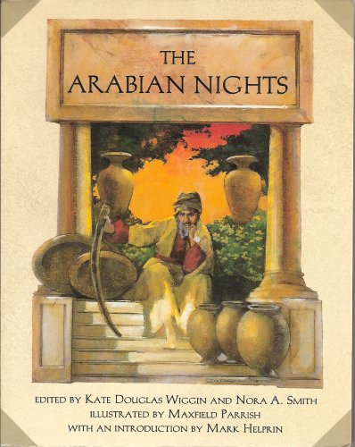 Maxfield Parrish Garden - THE ARABIAN NIGHTS EDITED BY DOUGLAS WIGGIN AND NORA A. SMITH, ILLUSTRATED BY MAXFIELD PARRISH