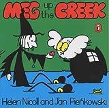 Meg Up The Creek (Meg and Mog) by Helen Nicoll (2002-09-24)