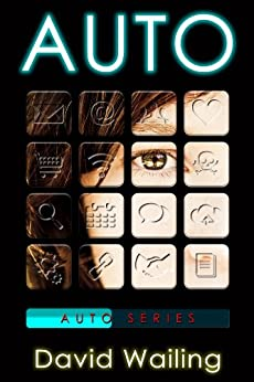 Auto (Auto Series Book 1) by [Wailing, David]