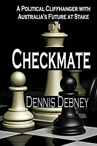 Gratis ebook download txt Checkmate: A political cliffhanger with Australia's future on the line. (Destination Australia Book 1) in Danish PDF FB2