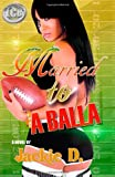 Married to a Balla, Jackie D, 1934230294