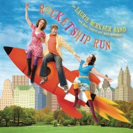 The Laurie Berkner Band: Rocket Ship Run by Laurie Berkner, Susie Lampert, Adam Bernstein (0100-01-01? ()