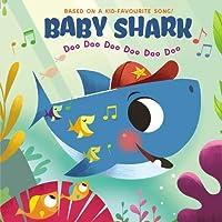 Baby Shark: Doo Doo Doo Doo Doo Doo