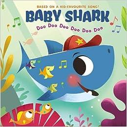 Book's Cover of Baby Shark: Doo Doo Doo Doo Doo Doo (Anglais) Cartonné – 2 juillet 2020
