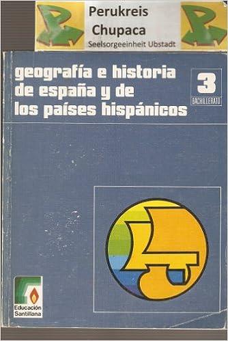 Geografia e historia de España y los paises hispanicos 3 b.u.p. ...