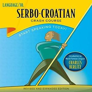 Serbo-Croatian Crash Course Audiobook