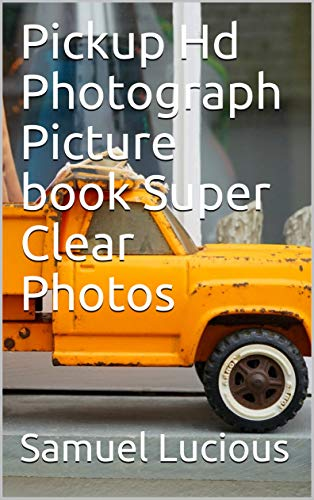 Pickup Truck Hd Photograph Picture book Super Clear Photos
