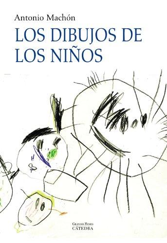 Los Dibujos De Los Ninos/ The Children's Drawing: Genesis Y Naturaleza De La Representacion Grafica. Un Estudio Evolutivo/ Genesis And Nature Of ... A Developmental Study (Spanish Edition)
