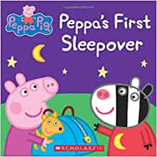 Peppa's First Sleepover (Peppa Pig): Scholastic, Eone: 9780545690935