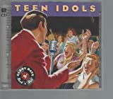 Teen Idols: Glory Days of Rock 'n' Roll