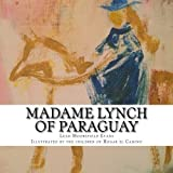 #7: Madame Lynch of Paraguay