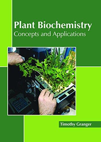 Plant Biochemistry: Concepts and (Bio Plants)