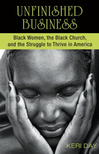 Unfinished Business:  Black Women, the Black Church, and the Struggle to Thrive in - Usa Business Days