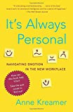 img - for It's Always Personal: Navigating Emotion in the New Workplace book / textbook / text book