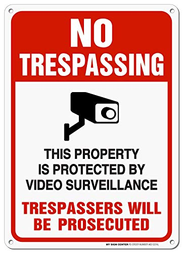 No Trespassing Sign, 24 Hour Video Surveillance Sign, Trespassers Will Be Persecuted, For CCTV Monitoring System, Outdoor Rust-Free Metal, 10