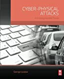 img - for Cyber-Physical Attacks: A Growing Invisible Threat by George Loukas PhD in Network Security Imperial College UK; MEng in Electrical Engineering and Computer Science NTUA Greece. (2015-06-18) book / textbook / text book