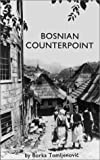 img - for Bosnian Counterpoint by Borka Tomljenovic (2001-02-01) book / textbook / text book