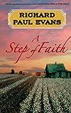 By Richard Paul Evans:A Step of Faith: A Novel (Walk) [Hardcover]