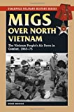 Migs over North Vietnam, Roger Boniface, 0811706966