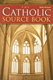 The Catholic Source Book by Peter Klein 4 Revised edition [Paperback(2006)]