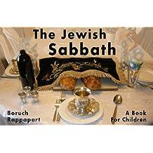 The Jewish Sabbath: A Book For Children