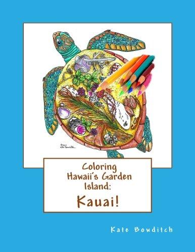 Coloring Hawaii's Garden Island: Kauai: Adult Coloring  Book