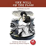 The Mill on the Floss | George Eliot,Gill Tavner