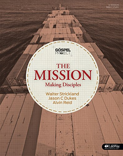 The Gospel Project: The Mission - Bible Study Book