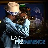 Preeminence by Laze (2011-07-05)