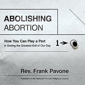 Abolishing Abortion Audiobook