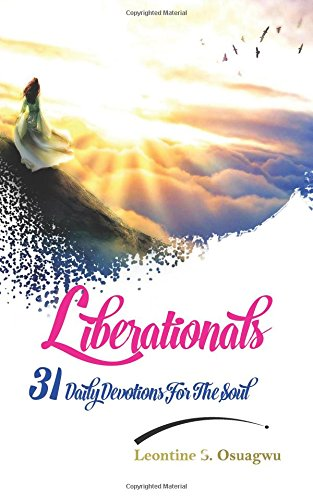 Liberationals: 31 Daily Devotions for the soul