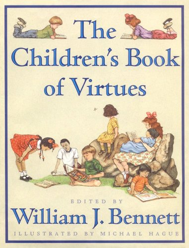The Children'S Book Of Virtues by Michael Hague