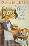 Vegetarian Mother and Baby Book