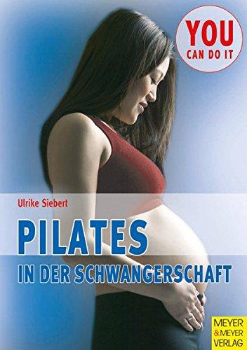 Pilates in der Schwangerschaft (You can do it)