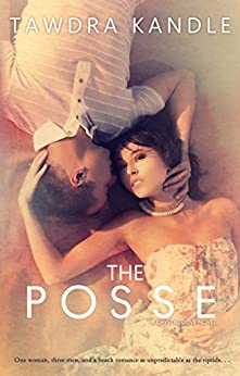 The Posse: A Crystal Cove Book by [Kandle, Tawdra]
