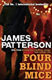 Front cover for the book Four Blind Mice by James Patterson