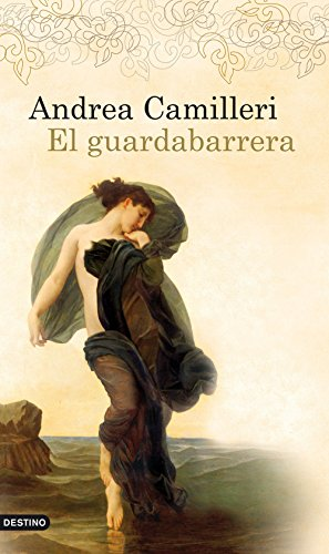 El guardabarrera (Áncora & Delfín) (Spanish Edition) by [Camilleri, Andrea