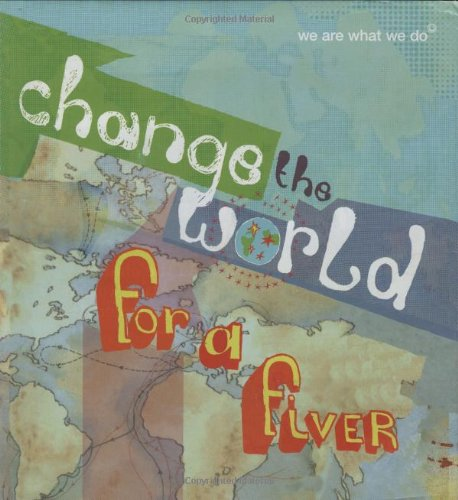 Read Online Change the World for a Fiver: We are What We Do PDF