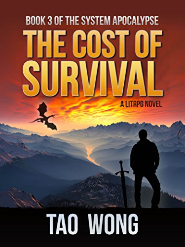 The Cost of Survival: A LitRPG Apocalypse (The System Apocalypse Book 3) cover