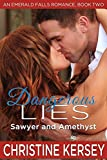 download ebook dangerous lies: sawyer and amethyst (an emerald falls romance, book two) pdf epub