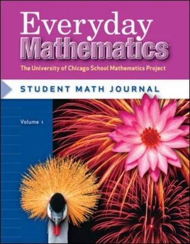 Everyday Mathematics: Grade 4 Student Math Journal, Volume 2 by Max Bell, Amy Dillard, Andy Isaacs, James McBride, John Bret 3rd (third) Revised Edition [Paperback(2007/6/30)] (Wright Group Mcgraw Hill 3rd Grade Math)
